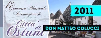 """IV Международный музыкальный конкурс """"Дон Маттео Колуччи"""" (Италия) 2011."""